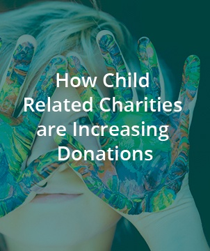 How Child Related Charities are Increasing Donations