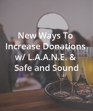 New Ways To Increase Donations w/ L.A.A.N.E. & Safe and Sound