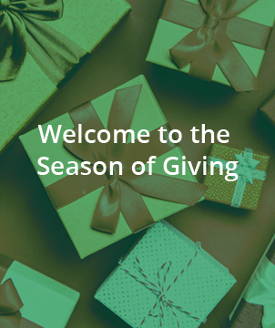 WELCOME TO THE SEASON OF GIVING