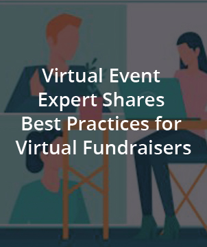 Virtual Event Expert Shares Best Practices for Virtual Fundraisers