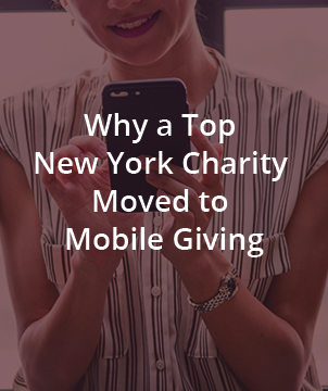 Why a Top New York Charity Moved to Mobile Giving