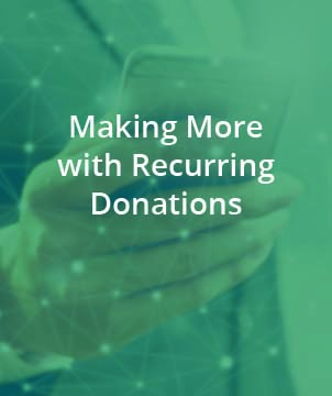 Making more with recurring donations